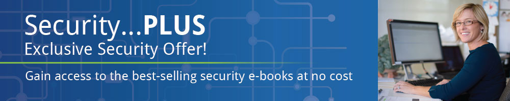 Gain access to the best-selling security e-books at no cost
